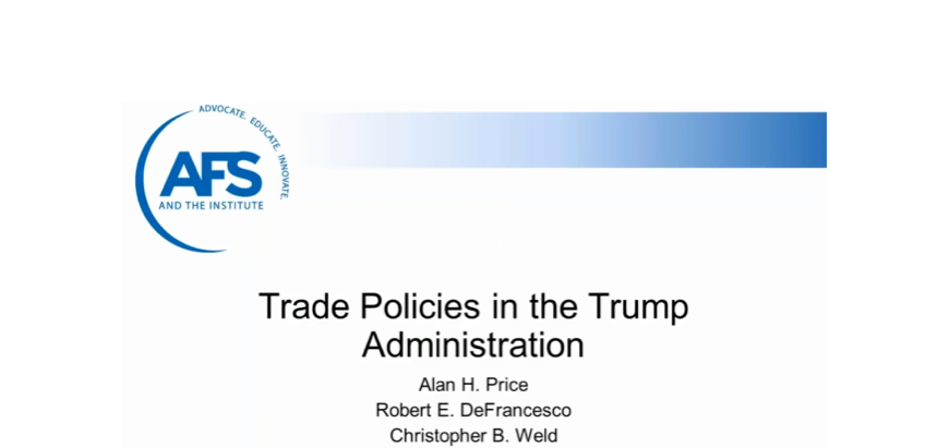 AFS Webinar + MFG.com, on Trump's Trade Policies